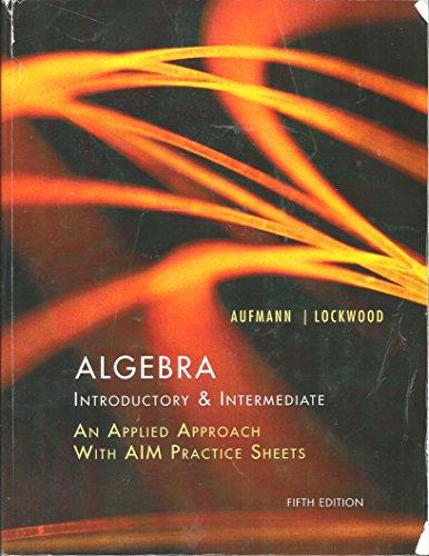 Algebra Introductory & Intermediate Fifth Edition: Aufmann/Lockwood