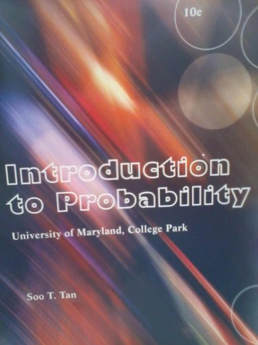 Introduction to Probability (University of Maryland College: Soo T. Tan