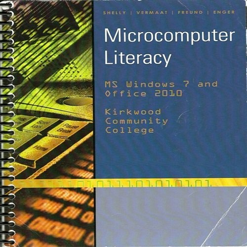 9781133358473: Microcomputer Literacy (Microcomputer Literacy: MS Windows 7 and Office 2010)
