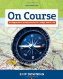 9781133360308: On Course 6th Edition by Downing, Skip [Paperback]