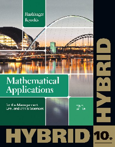 Mathematical Applications for the Management, Life, and: Ronald J Harshbarger;