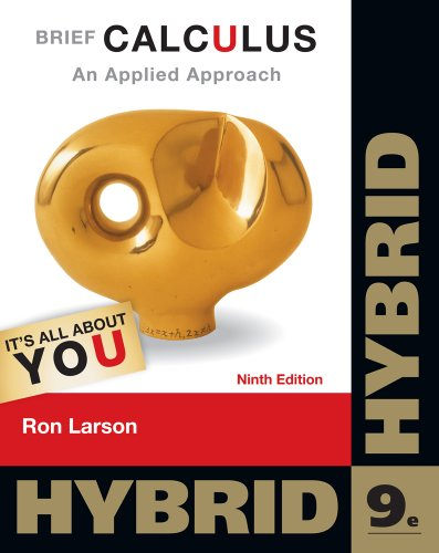 Brief Calculus: An Applied Approach, Hybrid (with: Larson, Ron
