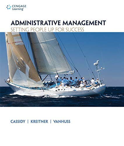 Administrative Management: Setting People Up for Success: Cassidy, Charlene; Kreitner,