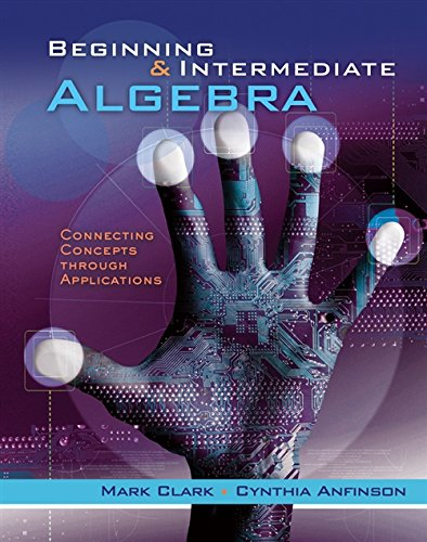 9781133365181: Student Workbook for Clark's Beginning and Intermediate Algebra: Connecting Concepts Through Applications