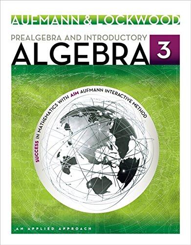 Prealgebra and Introductory Algebra: An Applied Approach: Aufmann, Richard N.;