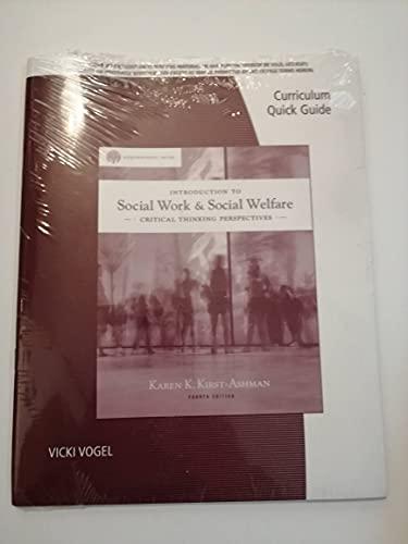 SOCIAL WORK+SOCIAL WELFARE-QUICK GDE: Kirst-ashman
