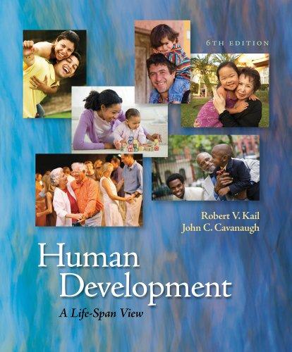 Bundle: Human Development: A Life-Span View, 6th + CourseMate Printed Access Card: Kail, Robert V.;...