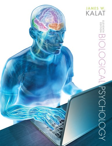 Bundle: Biological Psychology, 11th + Psychology CourseMate with eBook Printed Access Card: Kalat, ...