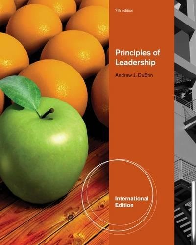 Principles of Leadership, International Edition: DuBrin, Andrew