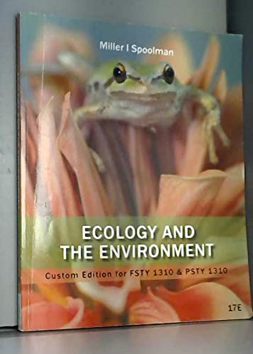 Ecology and the Environment: G. Tyler Miller,