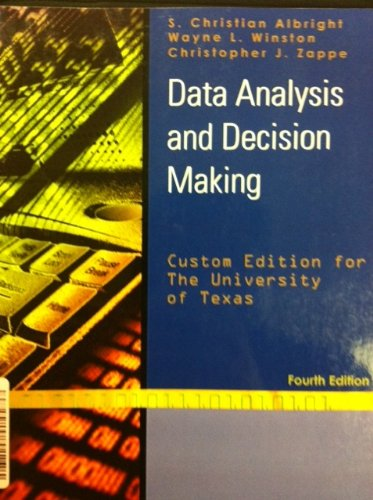 Data Analysis and Decision Making 4th Edition
