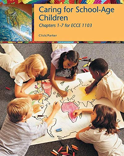 9781133438137: Caring for School-age Children (Chapters 1-7 for Ecce 1103)