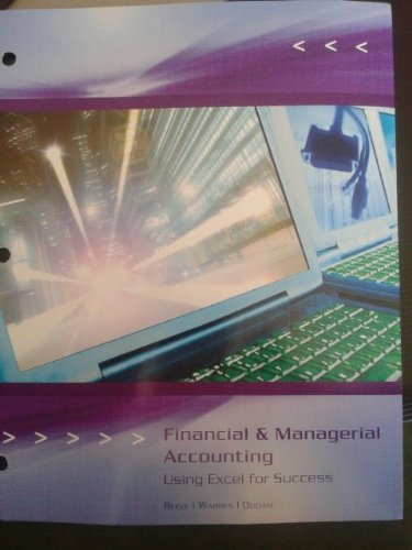 Financial & Managerial Accounting Using Excel for: James M. Reeve