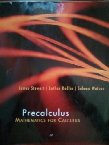 9781133441007: Student Solutions Manual for Stewart/Redlin/Watson's Precalculus: Mathematics for Calculus, 6th by Stewart, James, Redlin, Lothar, Watson, Saleem (2011) Paperback