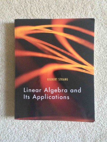 9781133442899: Linear Algebra and Its Applications, 4th Edition