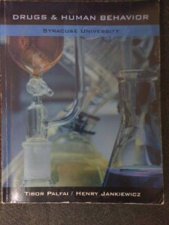 9781133443490: Drugs and Human Behavior - Custom Edition for Syracuse University
