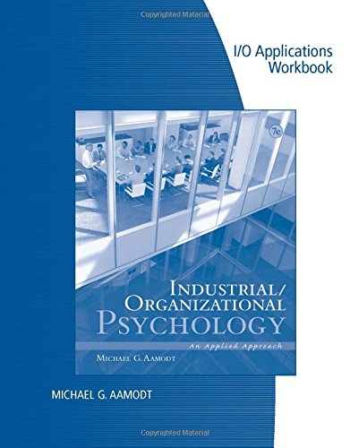 9781133489054: Industrial/Organizational Applications Workbook for Aamodt's Industrial/Organizational Psychology: An Applied Approach, 7th