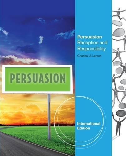 9781133490531: Persuasion: Reception and Responsibility, International Edition