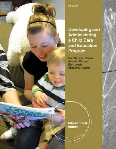 Developing & Administering A Child Care &: Dorsey Anne G.