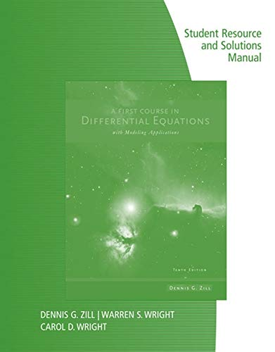 A First Course in Differential Equations with: Dennis G. Zill