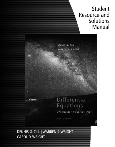 Student Resource And Solutions Manual For Zill: Dennis Zill