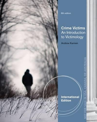 9781133492276: Crime Victims: An Introduction to Victimology, International Edition