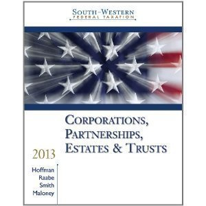 9781133495505: South-Western Federal Taxation 2013: Corporations, Partnerships, Estates and Trusts, 36th Edition