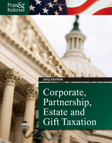 9781133496168: Study Guide for Pratt/Kulsrud's Corporate, Partnership, Estate and Gift Taxation 2013, 7th