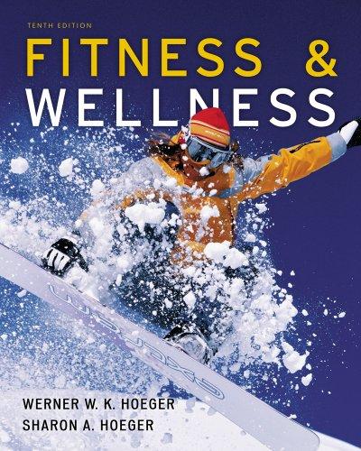 Bundle: Fitness and Wellness, 10th + WebTutorTM on WebCTTM with eBook on Gateway Printed Access ...