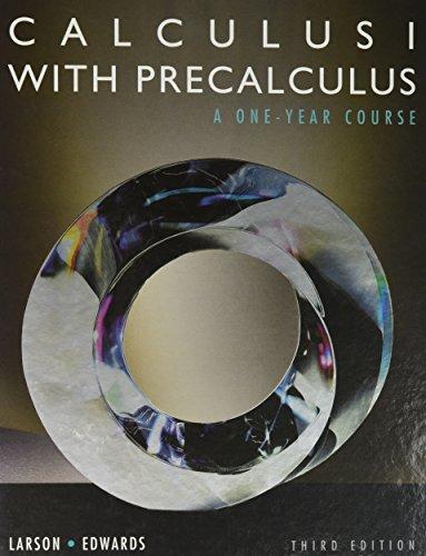 Calculus I With Precalculus: Larson, Ron/ Edwards, Bruce H./ Flavo, David C.