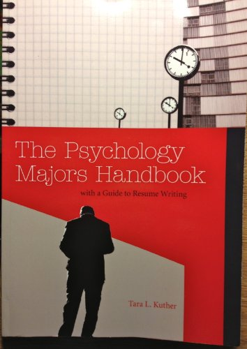 The Psychology Majors Handbook with a Guide to Resume Writing: Kuther, Tara L.