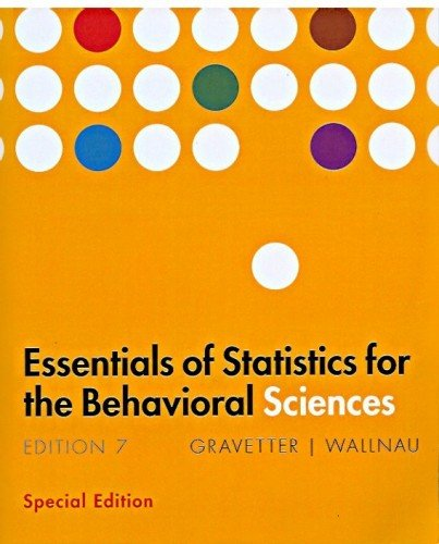 Essentials of statistics for the behavioral sciences 7th edition essentials of statistics for the behavioral sciences frederick j gravetter fandeluxe Gallery