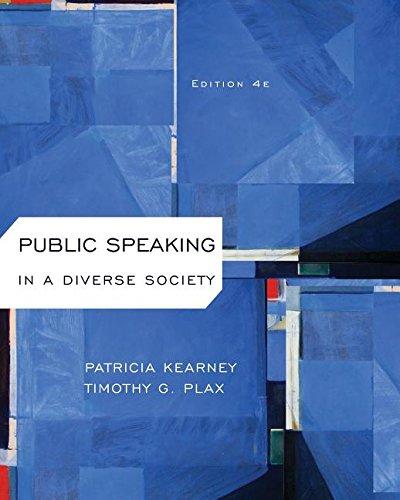 Public Speaking in Diverse Society: Kearney, Patricia; Plax,