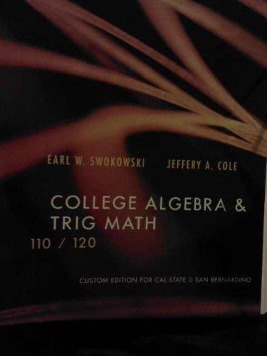 College Algebra & Trig Math: Swokowski, Earl W.; Cole, Jefferey A.