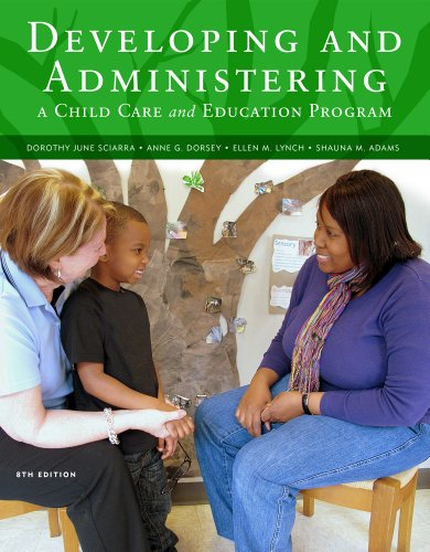 Cengage Advantage Books: Developing and Administering a: Sciarra, Dorothy June,