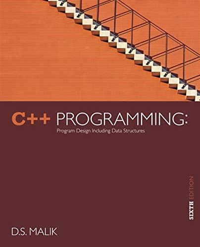 9781133526322: C++ Programming: Program Design Including Data Structures, 6th Edition