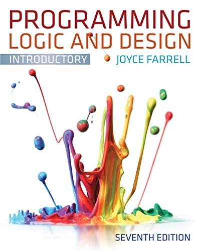 Programming Logic and Design, Introductory (1133526519) by Joyce Farrell