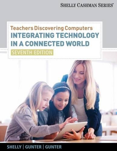 9781133526551: Teachers Discovering Computers: Integrating Technology in a Connected World, 7th Edition