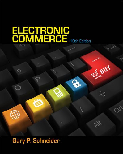 Electronic Commerce: Schneider, Gary