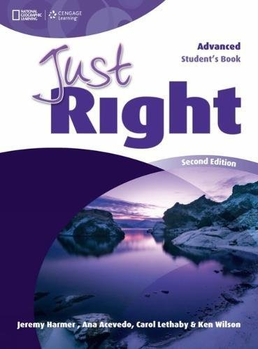Just Right British English Advanced Student Book: Harmer, Jeremy
