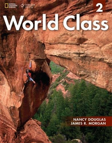 9781133565895: World Class 2: Student Book with CD-ROM (World Class: Expanding English Fluency)