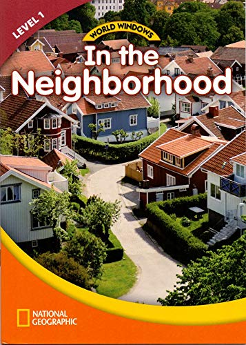 9781133566212: World Windows 1 (Social Studies): In The Neighborhood: Content Literacy, Nonfiction Reading, Language & Literacy