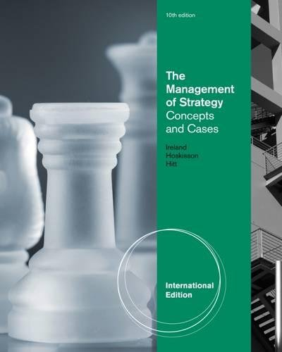 Management of Strategy: Concepts and Cases: Ireland/Hoskisson/Hitt
