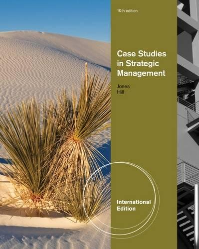 Case Studies In Strategic Management,10Ed: Charles W. L.