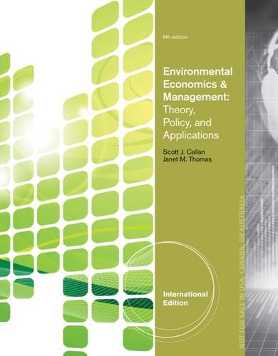9781133584728: Environmental Economics and Management: Theory, Policy and Applications