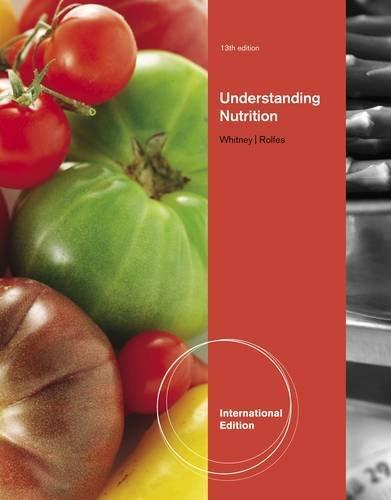 Understanding Nutrition (International Edition): Eleanor N. Whitney,