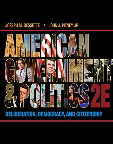 American Government and Politics: Deliberation, Democracy and: Bessette, Joseph M.;