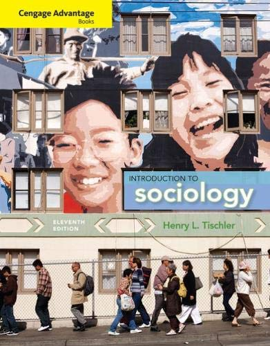 Cengage Advantage Books: Introduction to Sociology: Tischler, Henry L.