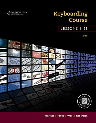 Keyboarding Course, Lessons 1-25: College Keyboarding, Spiral: VanHuss, Susie H.;