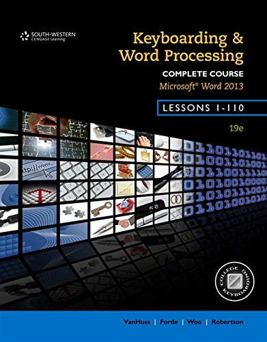 9781133588979: Keyboarding and Word Processing, Complete Course, Lessons 1-110: Microsoft Word 2013: College Keyboarding